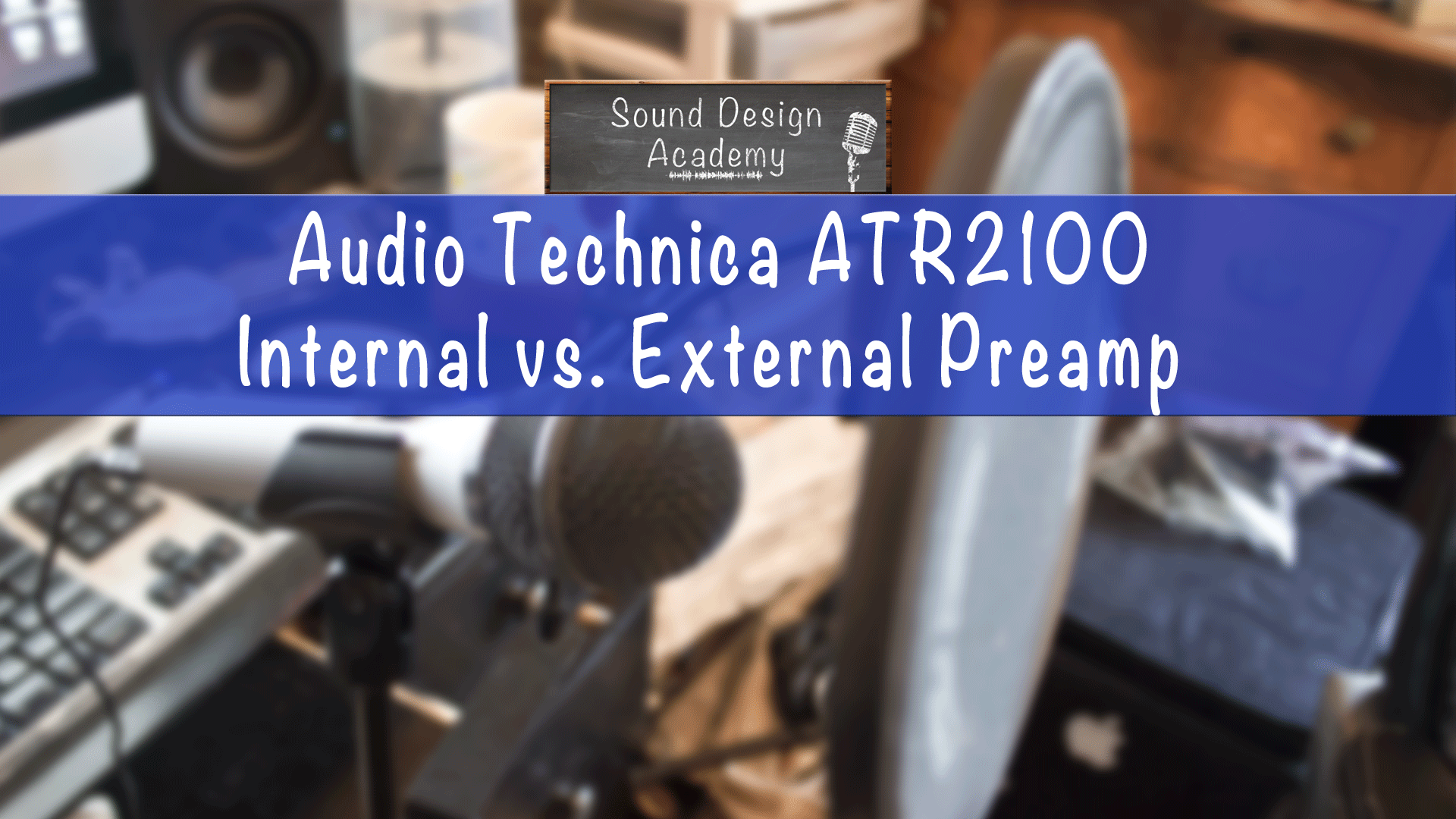 ATR2100-Internal-Vs.-External-Preamp