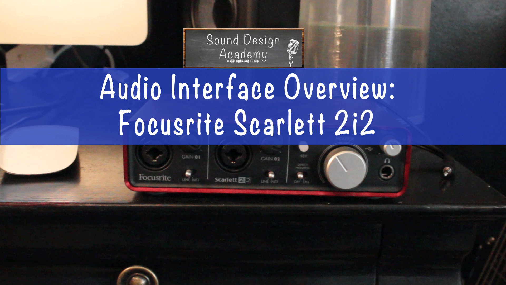 Audio_Interface_Overview Focusrite Scarlett 2i2