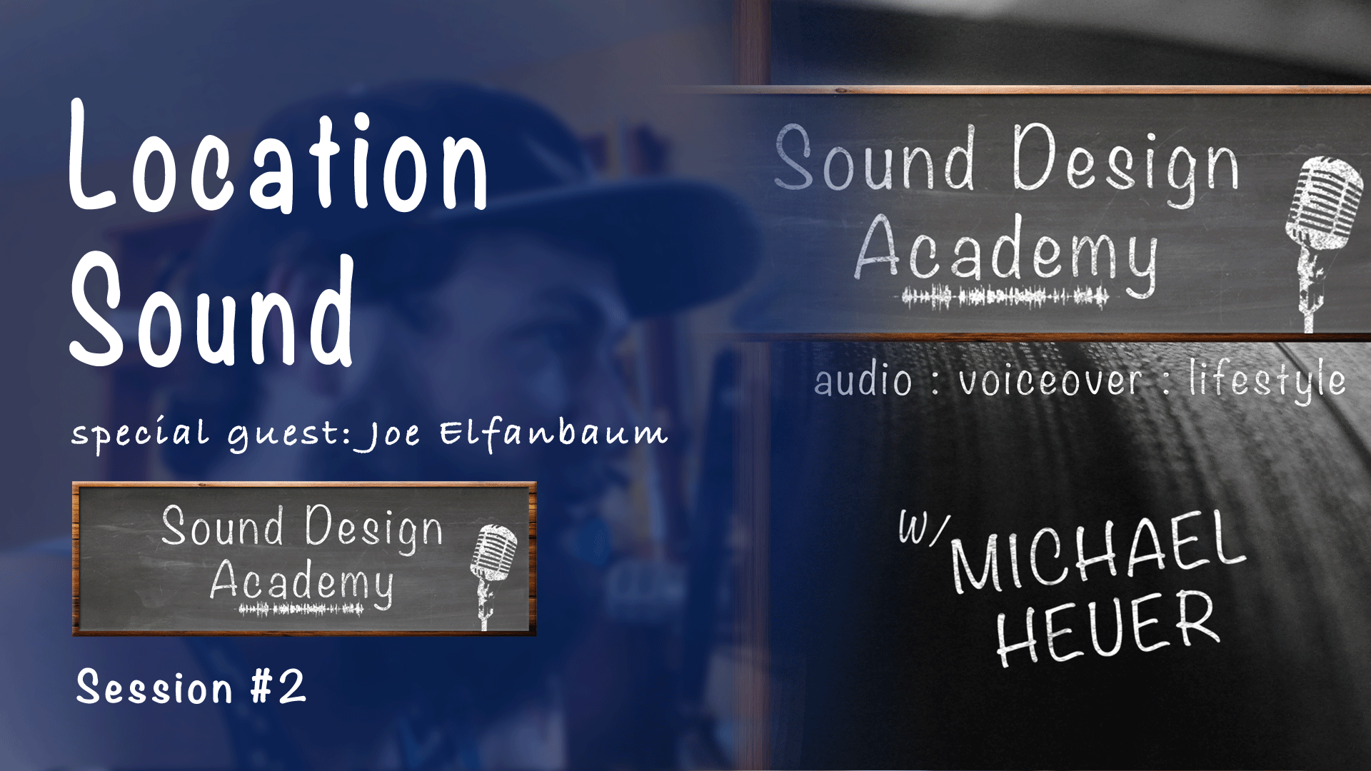 location sound with joe elfanbaum