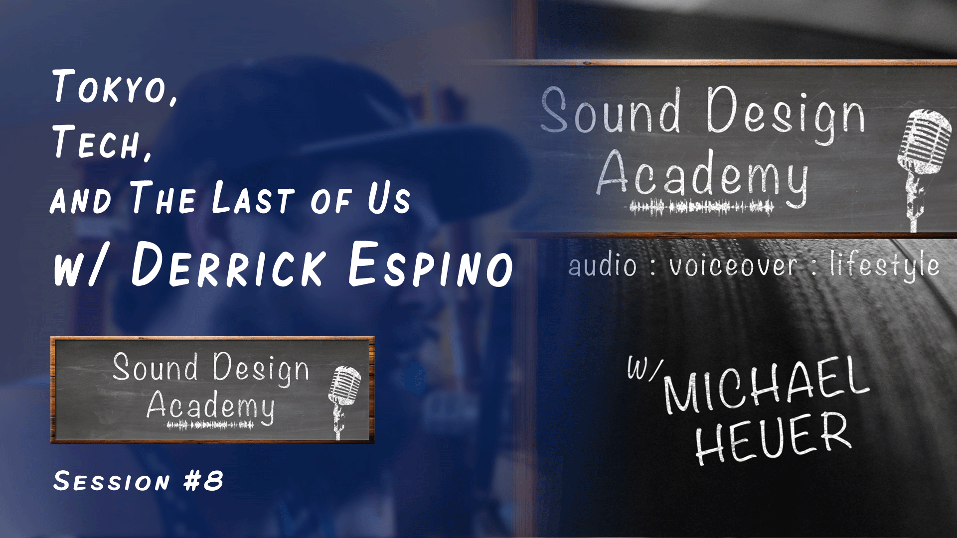 podcast session 8 derrick espino: tokyo, tech, and the last of us