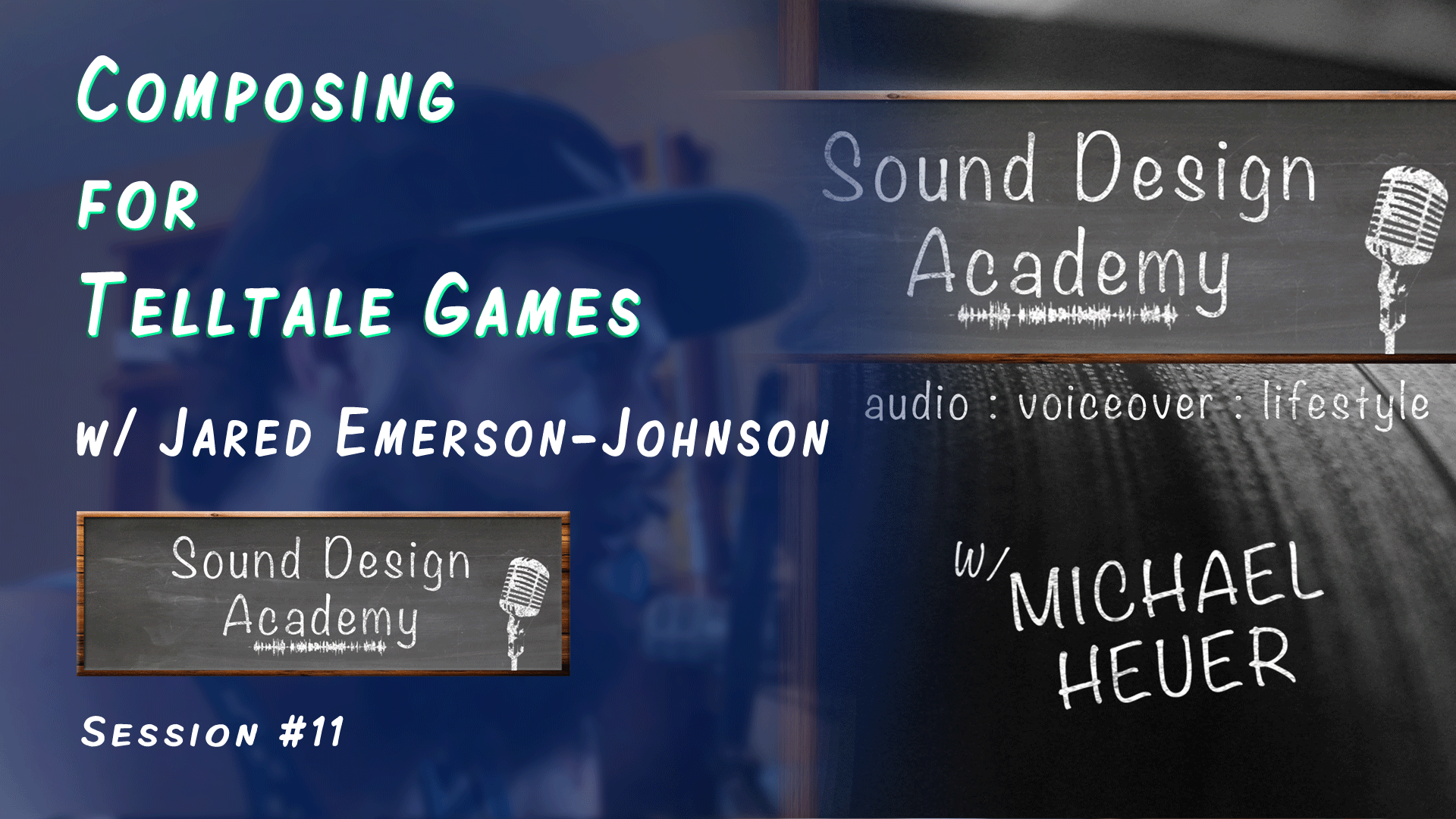 Sound Design Academy session 11