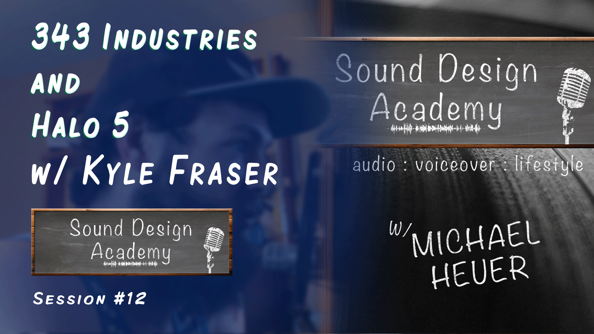 Sound Design Academy interview with sound design Kyle Fraser of 343 Industries