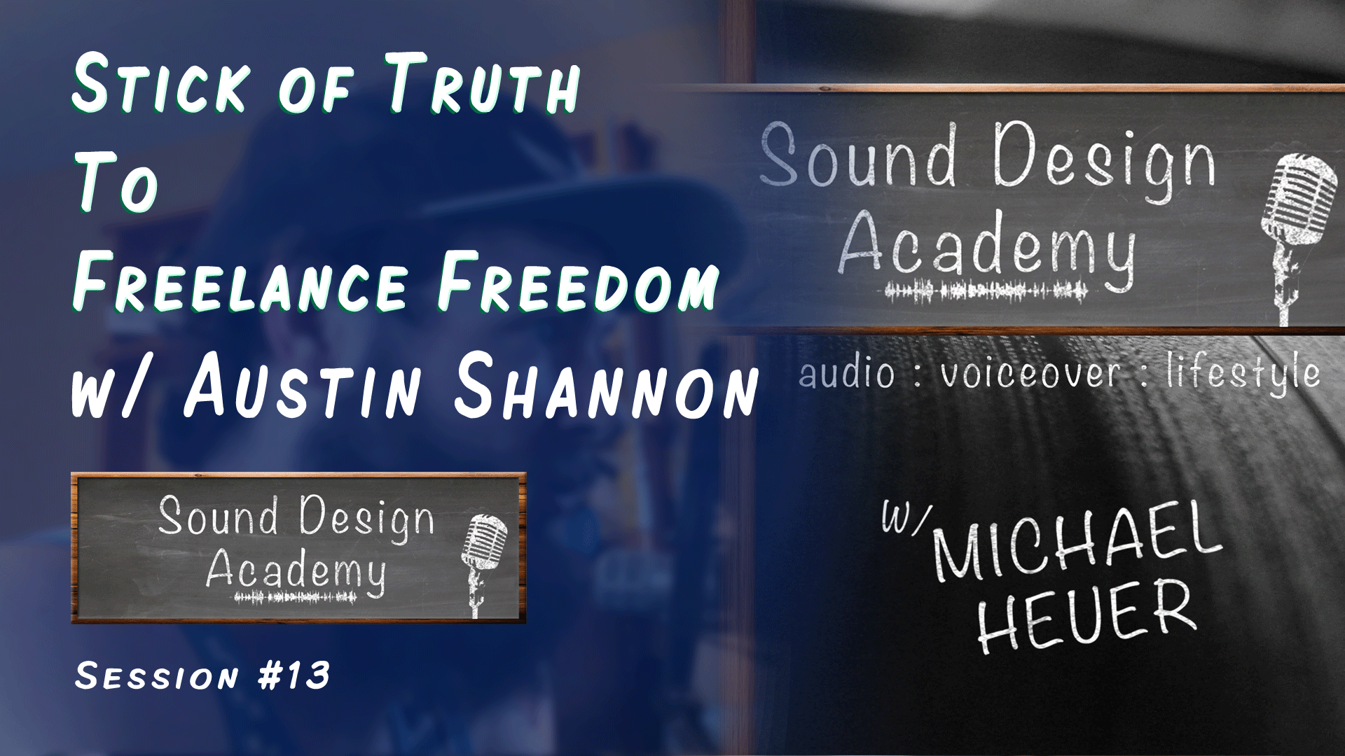 Sound Designer Austin Shannon Interview