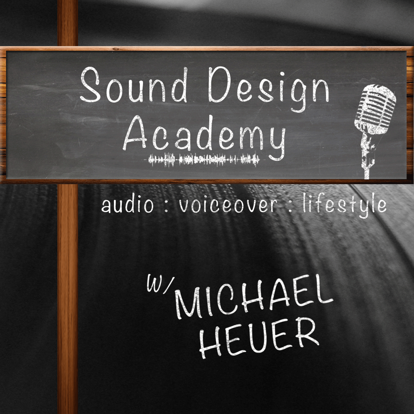The Sound Design Academy Podcast: Audio Production | Voiceover | Podcasting | Lifestyle